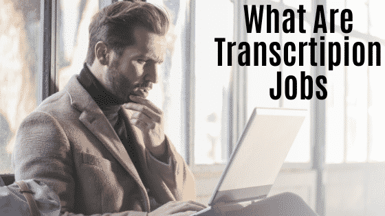 what are transcription jobs