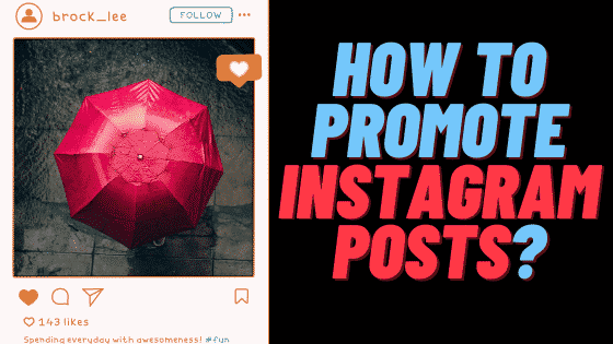 how to promote instagram post in 2020 to get more engagement. Free and paid instagram post promotion