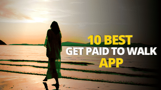 10 best apps that pay you to walk in 2020
